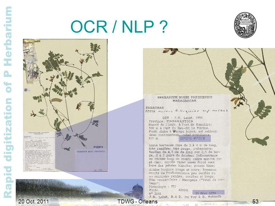 Rapid digitization of P Herbarium OCR / NLP ? 20 Oct. 2011TDWG - Orleans53