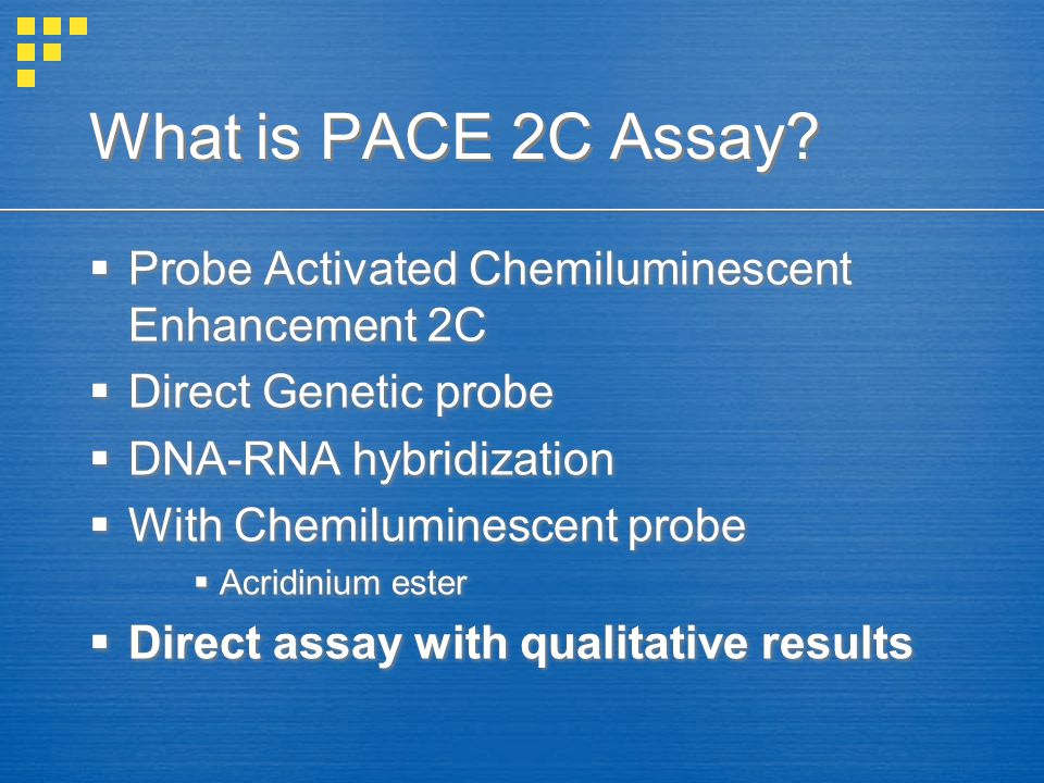 What is PACE 2C Assay.