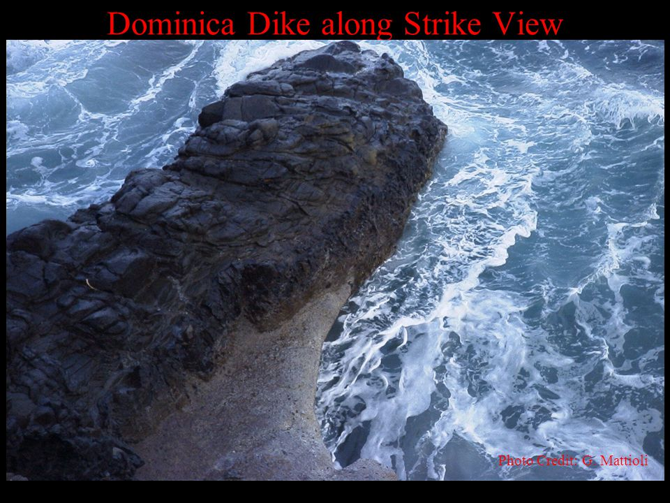 Dominica Dike along Strike View Photo Credit: G. Mattioli