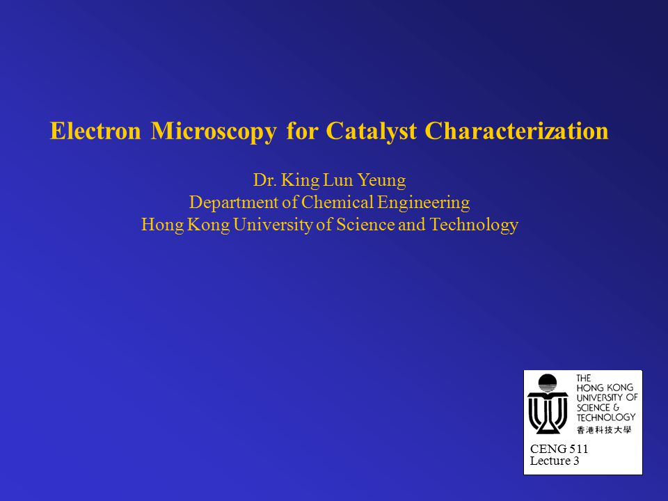 Electron Microscopy for Catalyst Characterization Dr.