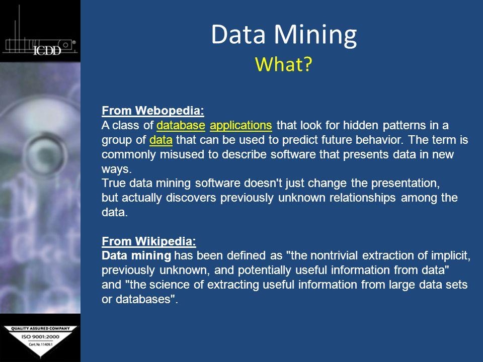 Data Mining Why.