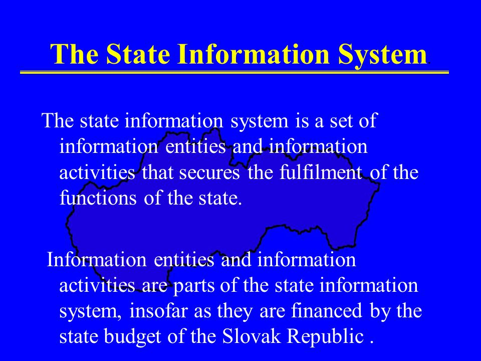 The State Information System.