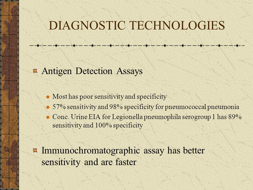 DIAGNOSTIC TECHNOLOGIES Immunoserology Hemagglutination EIA Latex agglutination Compliment fixation Immunoflorecent