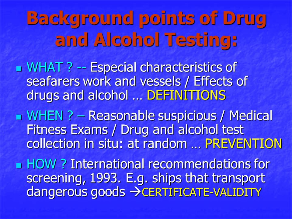 European Laboratory Guidelines for Legally Defensible Workplace Drug Testing (EWDTS) Objectives  The guidelines are designed to: 1 Provide a minimum set of criteria for the providers of workplace drug testing services within Europe.