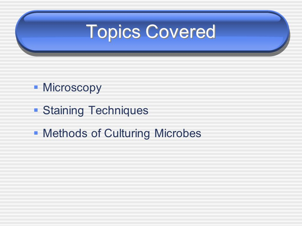 Laboratory Tools in Microbiology Sofronio Agustin Professor Sofronio Agustin Professor LECTURES IN MICROBIOLOGY LECTURES IN MICROBIOLOGY LESSON 3