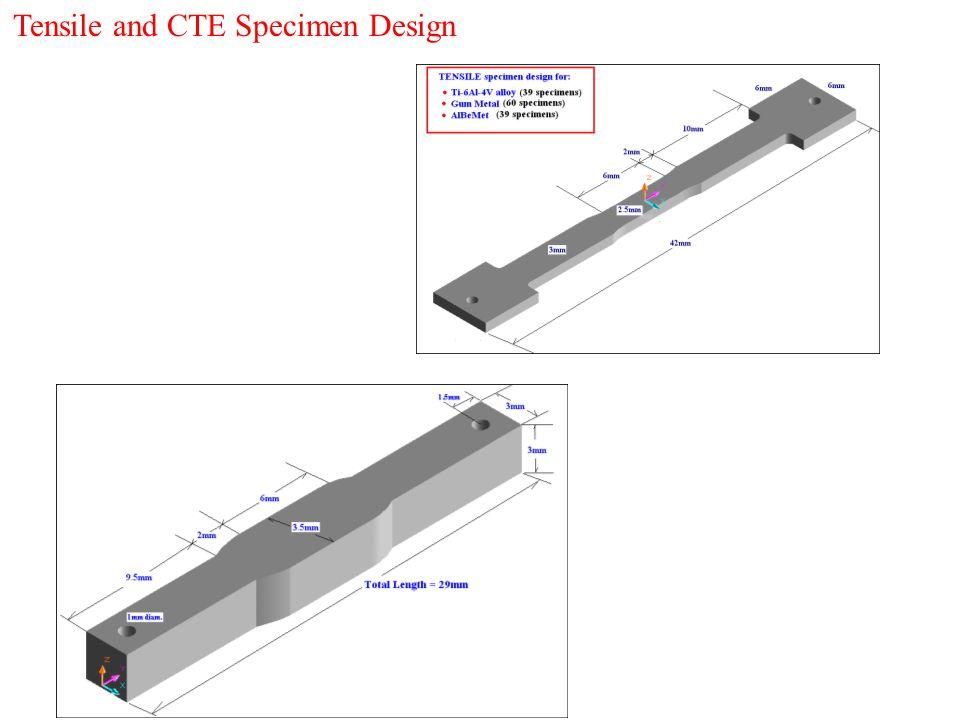 Tensile and CTE Specimen Design