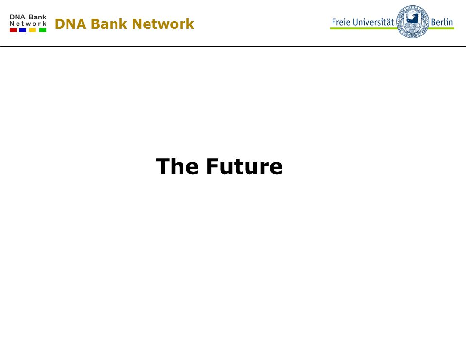 DNA Bank Network The Future