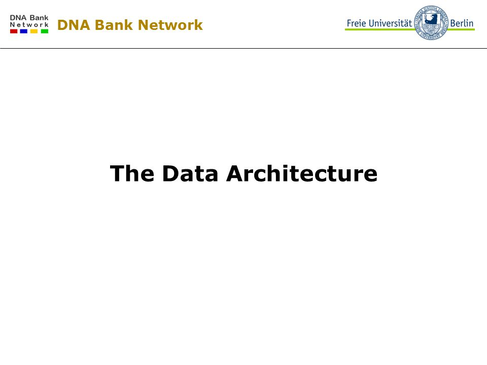 DNA Bank Network The Data Architecture
