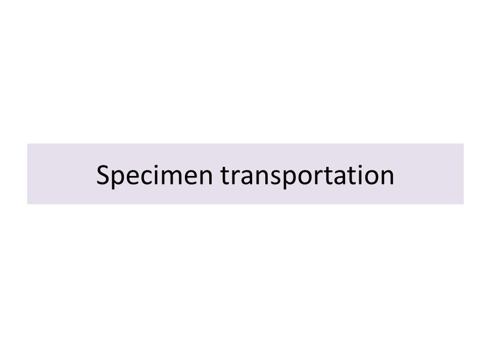 Specimen transportation