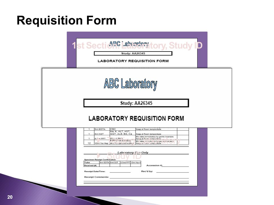 Requisition Form 1st Section: Laboratory, Study ID  Testing Laboratory  Study ID 20