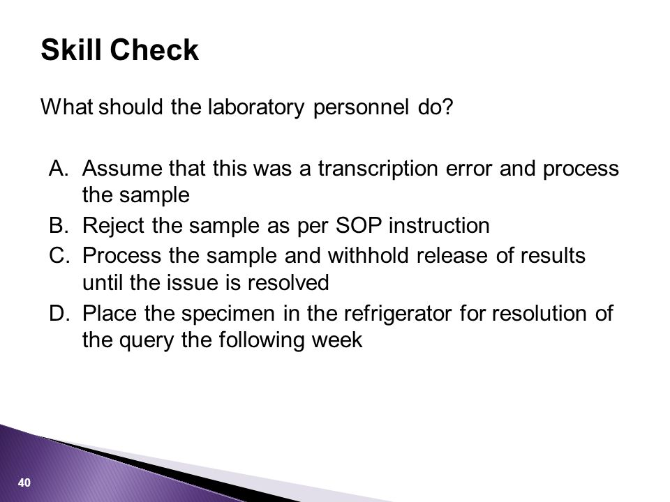 What should the laboratory personnel do.