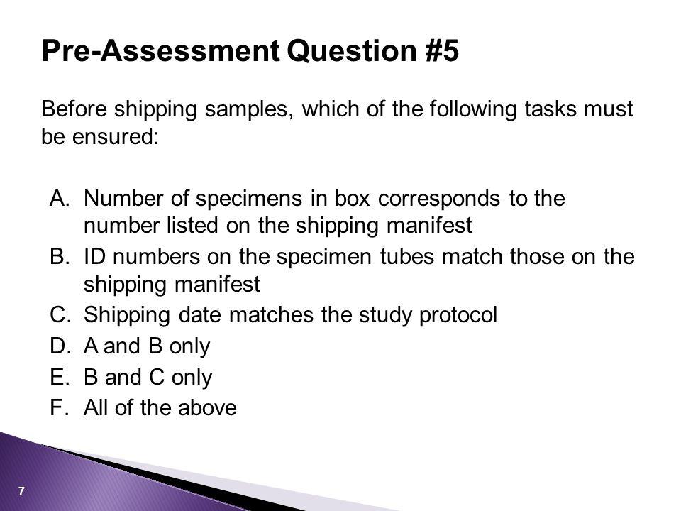 Documented guidelines for use by the clinic staff:  Sample preparation  Sample transport  Specimen rejection criteria Specimen Handling 18