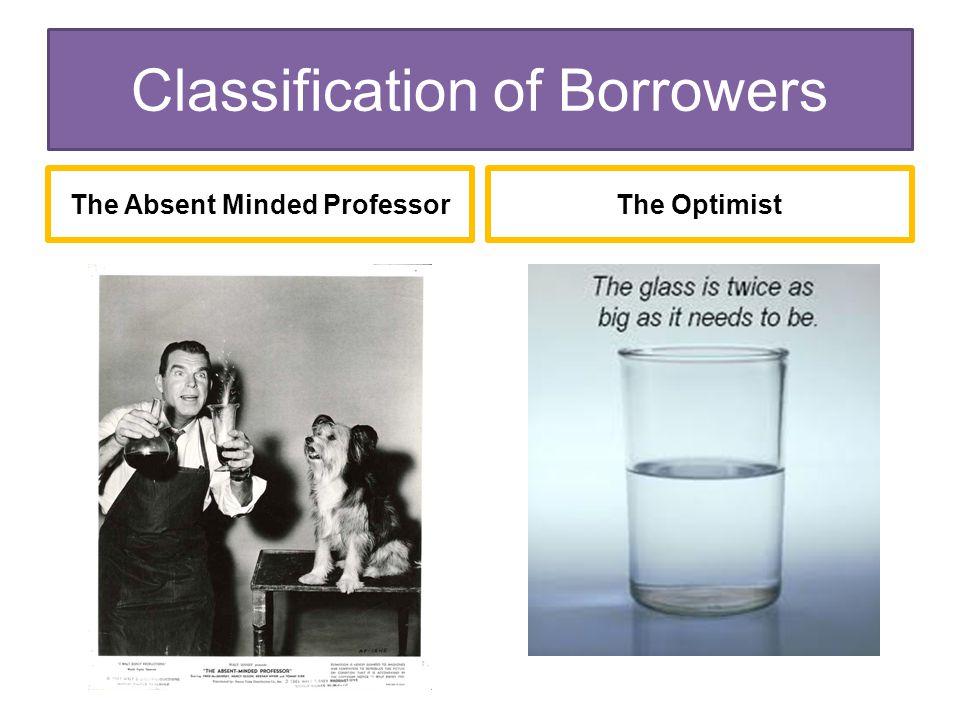 The Absent Minded ProfessorThe Optimist