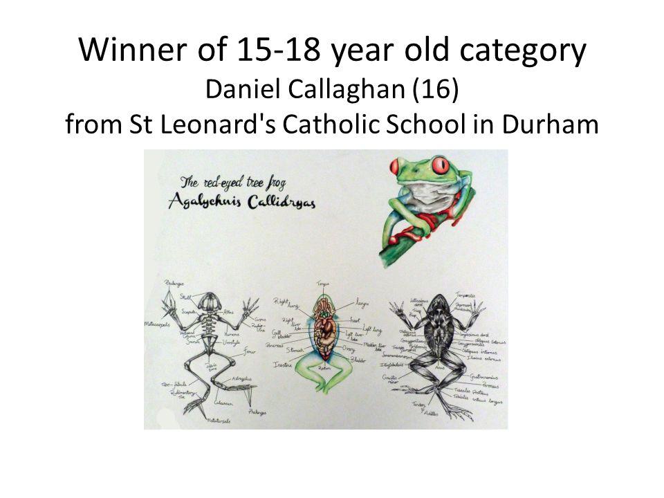 Winner of 15-18 year old category Daniel Callaghan (16) from St Leonard s Catholic School in Durham