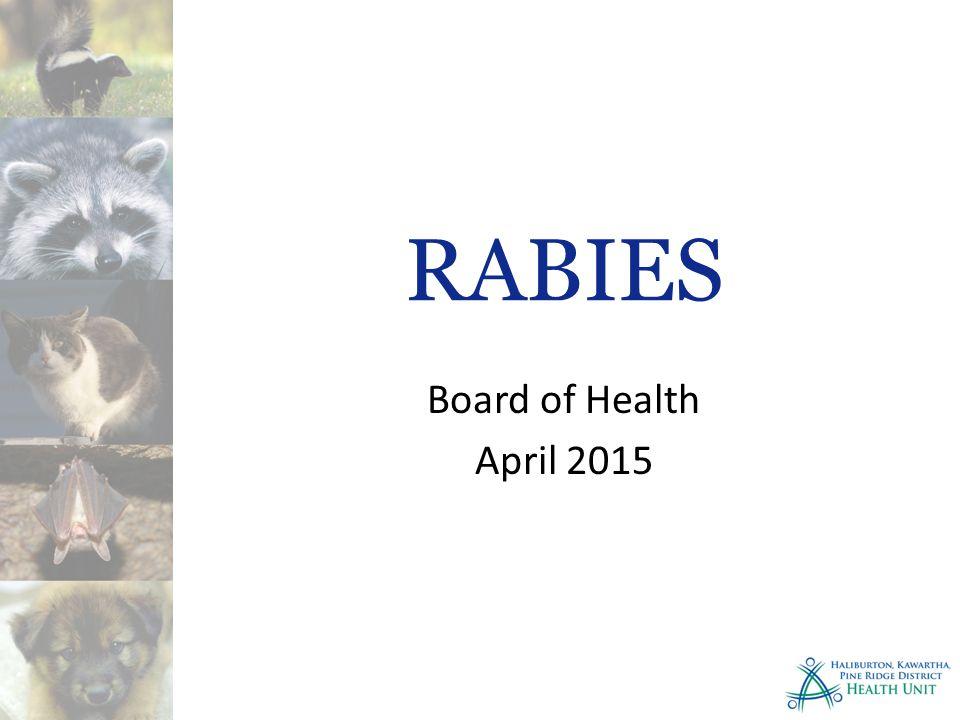 RABIES Board of Health April 2015