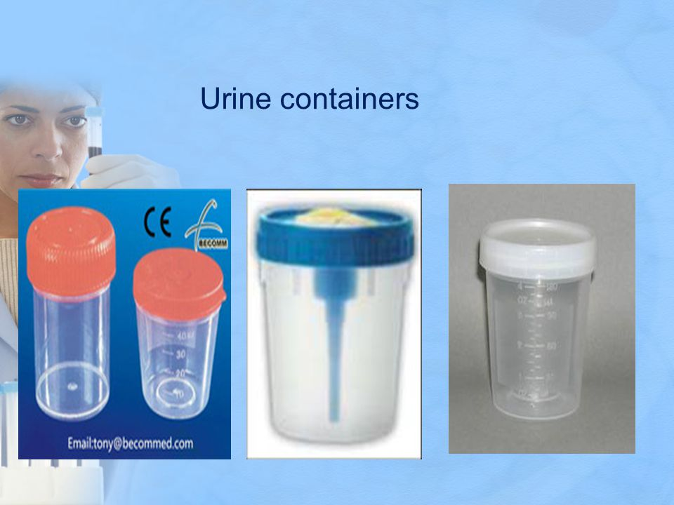 Pediatric Specimen  For infants and small children, a special urine collection bag is adhered to the skin surrounding the urethral area.