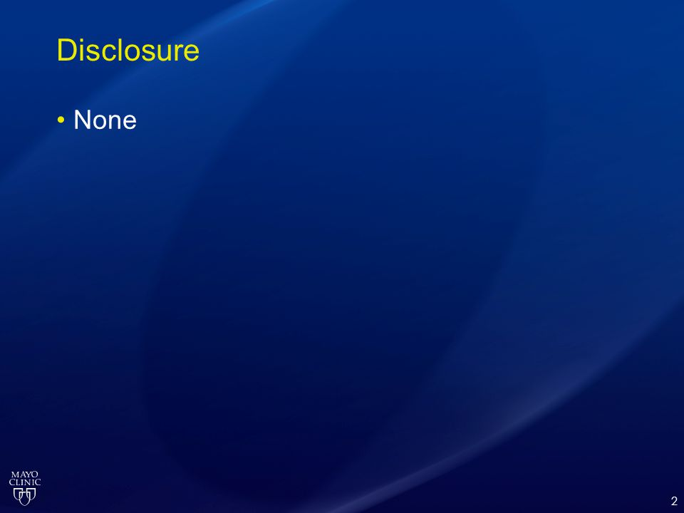 Disclosure None 2
