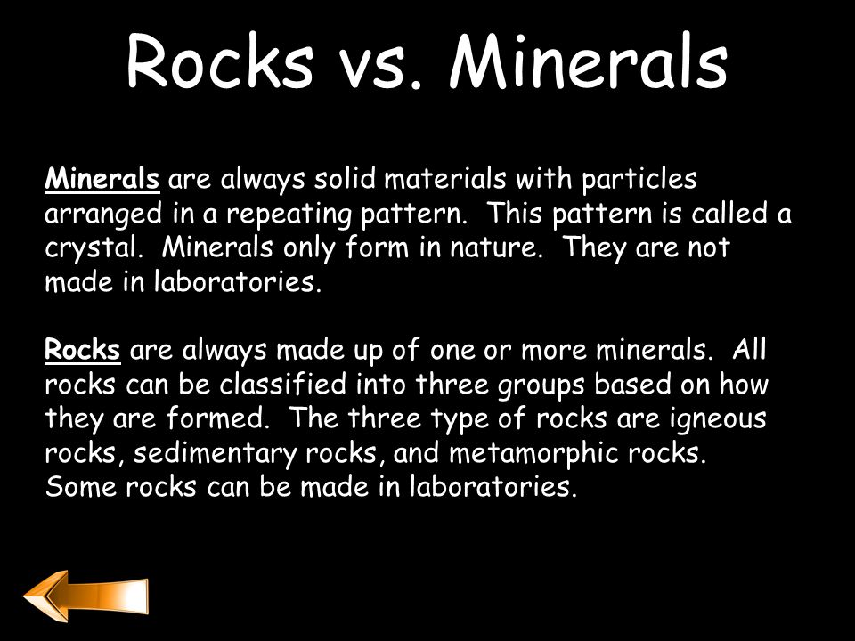 Incorrect. Please read carefully about rocks and minerals then try again.