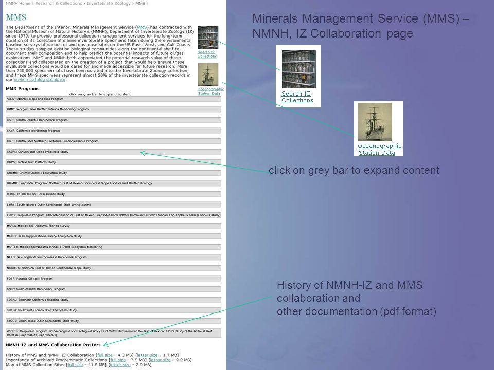 Minerals Management Service (MMS) – NMNH, IZ Collaboration page click on grey bar to expand content History of NMNH-IZ and MMS collaboration and other documentation (pdf format)