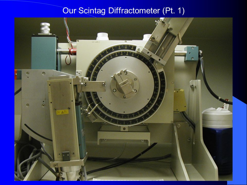 Our Scintag Diffractometer (Pt. 1)