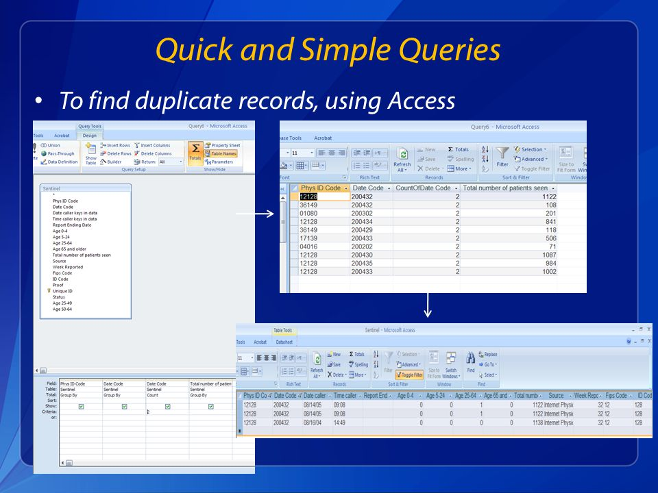 To find duplicate records, using Access Quick and Simple Queries