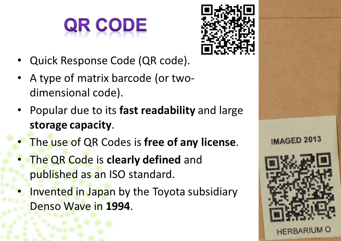 Quick Response Code (QR code). A type of matrix barcode (or two- dimensional code). Popular due to its fast readability and large storage capacity. Th