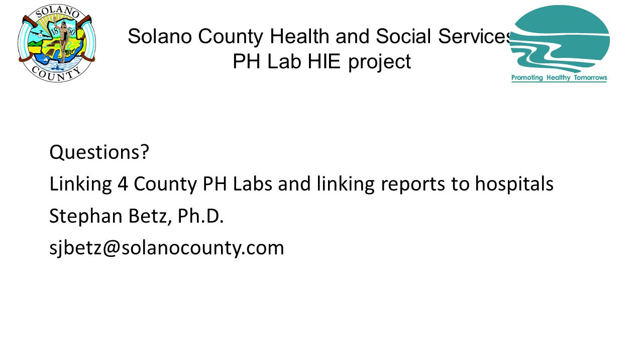 Solano County Health and Social Services PH Lab HIE project Questions.