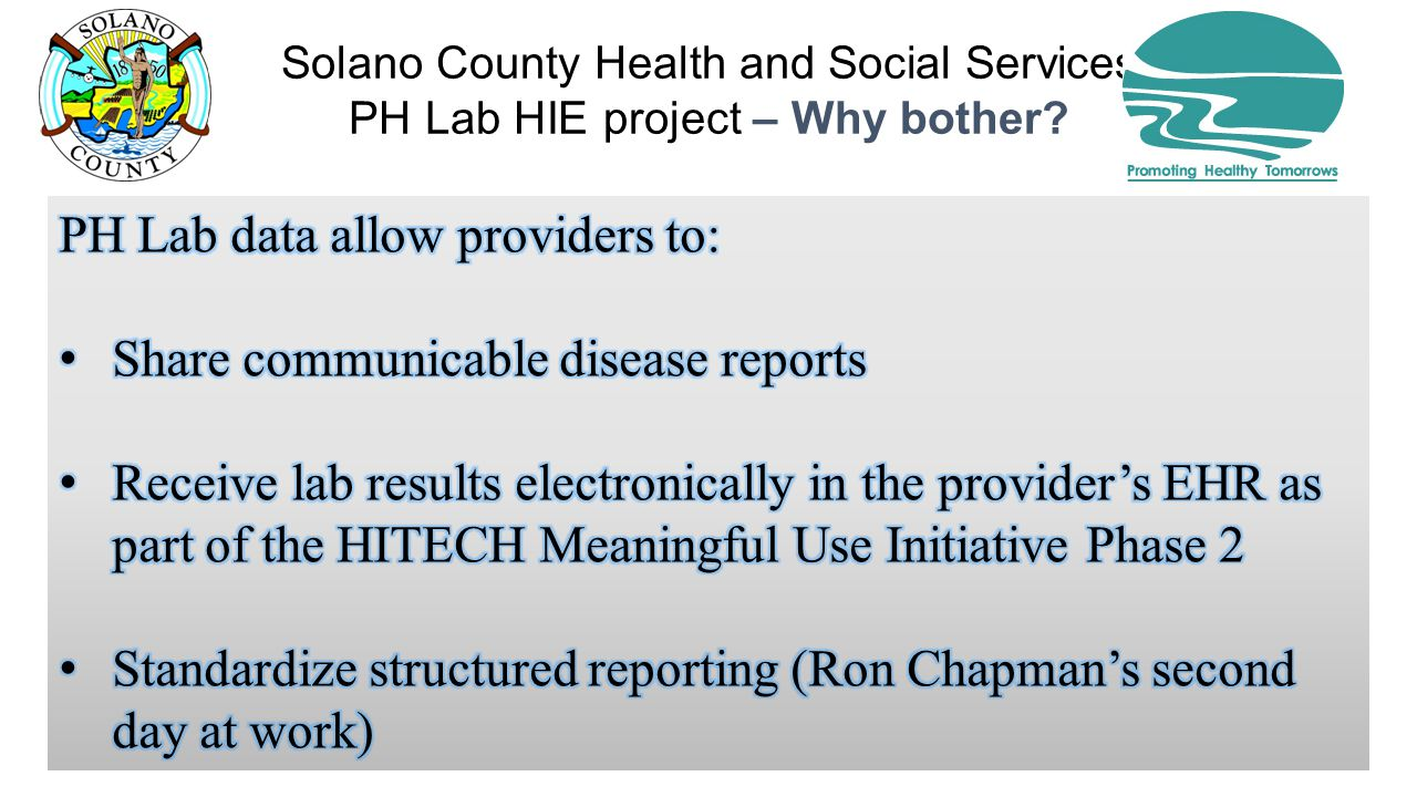 Solano County Health and Social Services PH Lab HIE project – Why bother