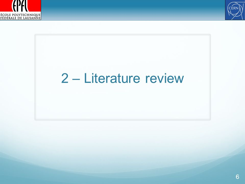 2 – Literature review 6