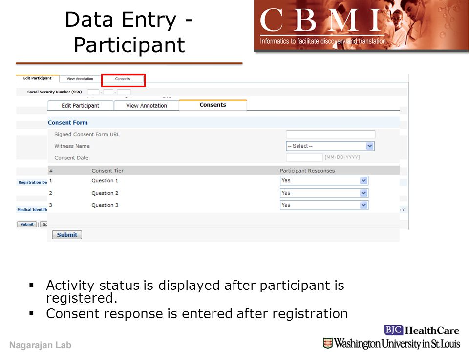 Data Entry - Participant  Activity status is displayed after participant is registered.  Consent response is entered after registration