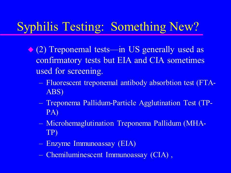 Syphilis Testing: Something New.