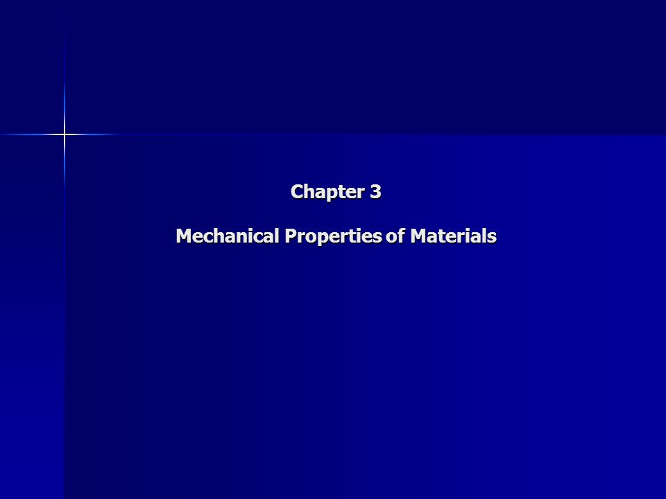 Chapter 3 Mechanical Properties of Materials