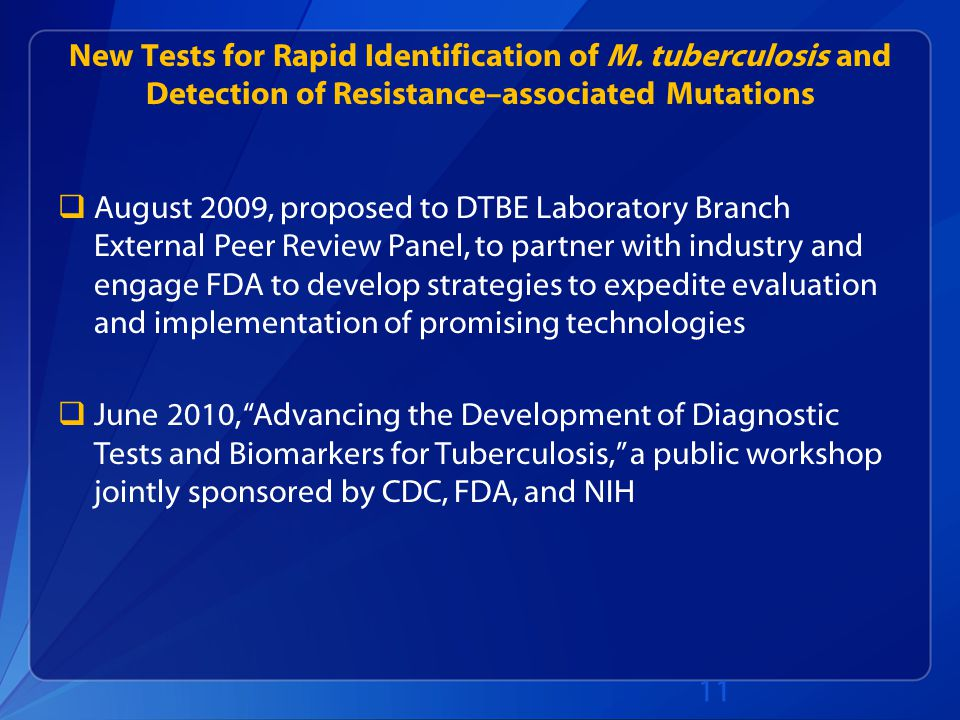 New Tests for Rapid Identification of M.