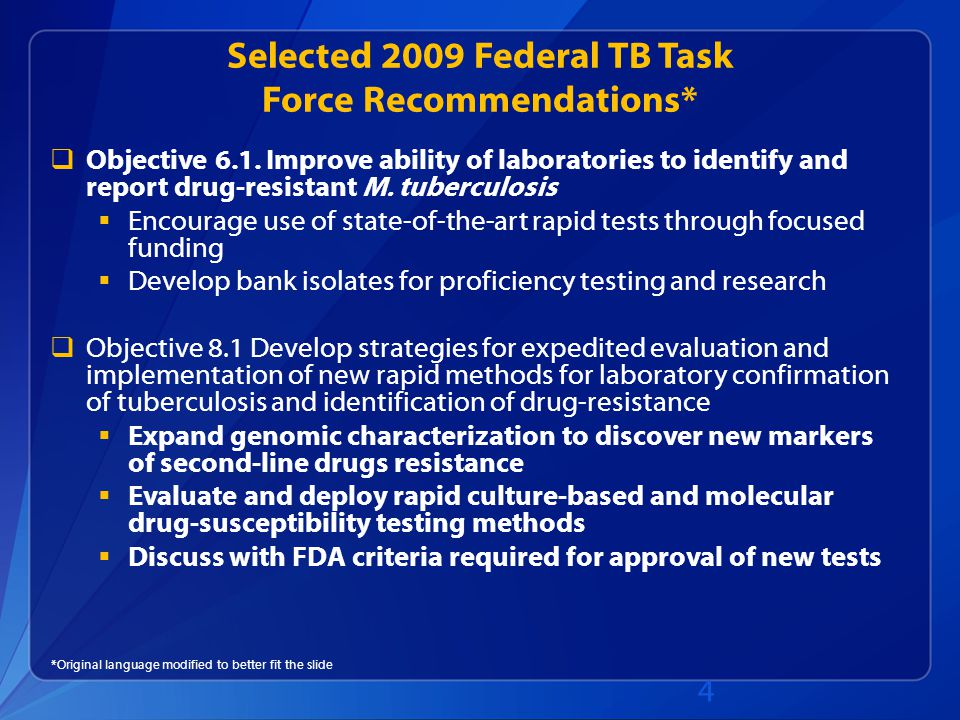Selected 2009 Federal TB Task Force Recommendations*  Objective 6.1.