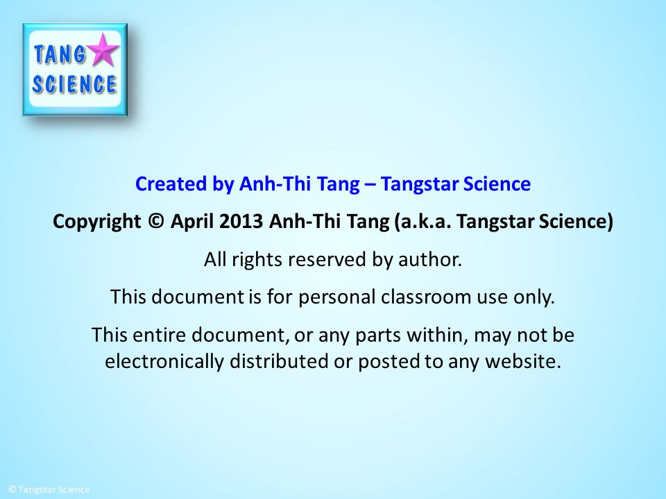 Created by Anh-Thi Tang – Tangstar Science Copyright © April 2013 Anh-Thi Tang (a.k.a. Tangstar Science) All rights reserved by author. This document