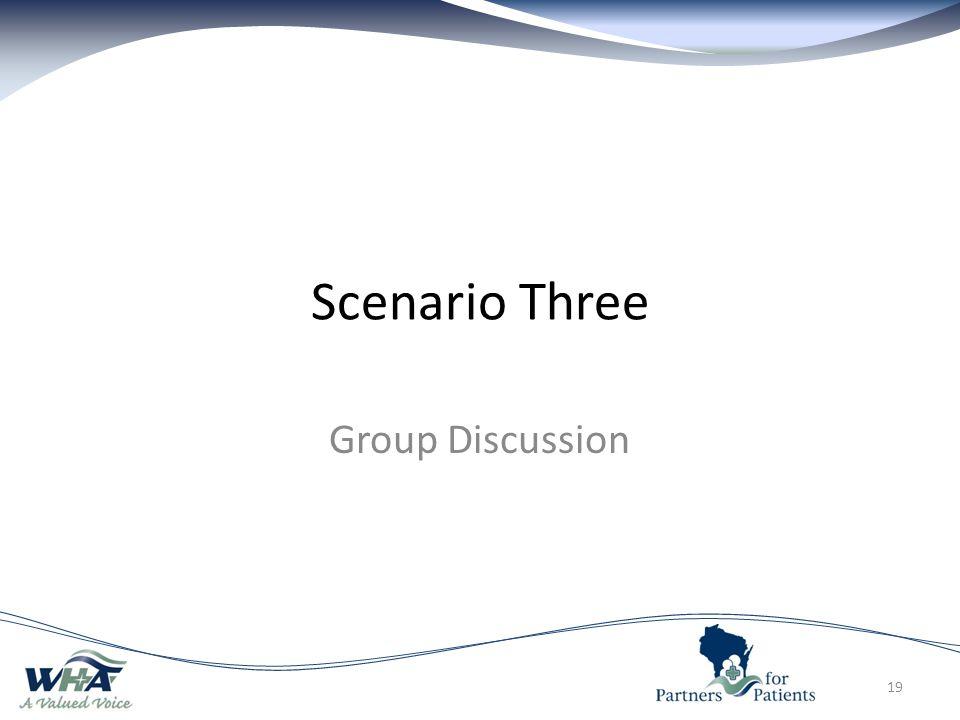 Scenario Three Group Discussion 19
