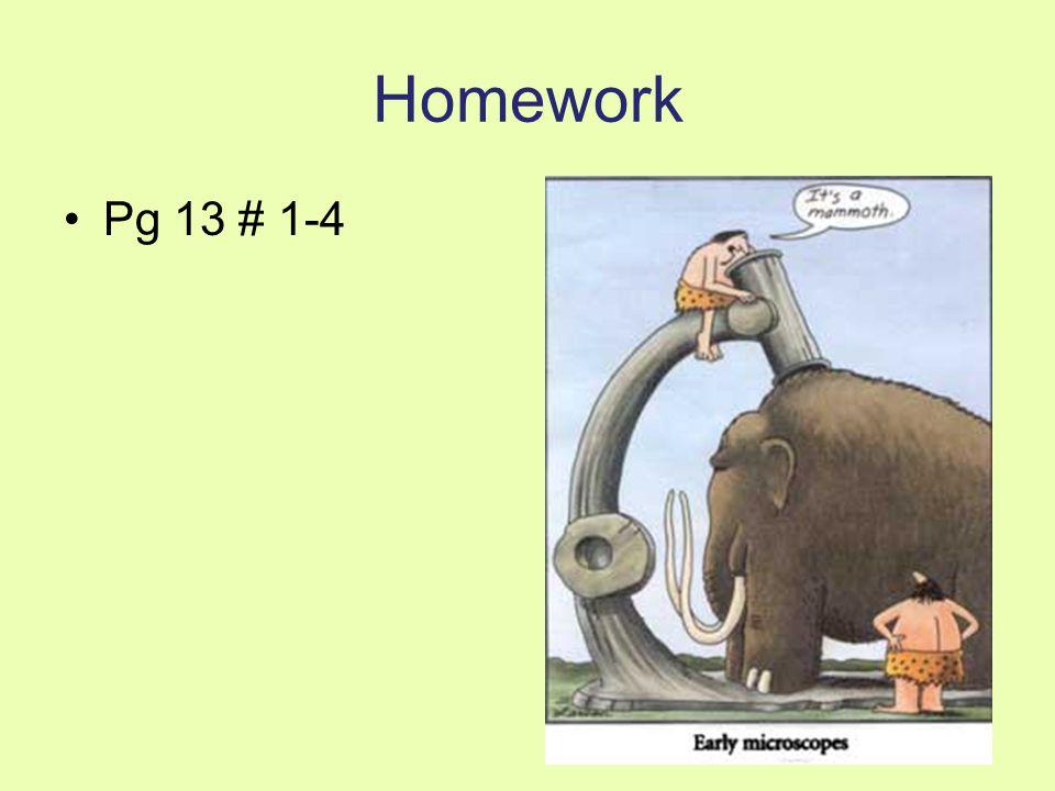 Homework Pg 13 # 1-4