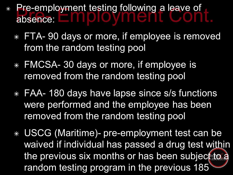 Pre- Employment Cont.