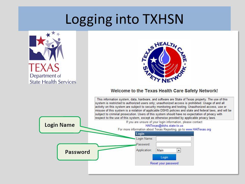 Logging into TXHSN Login Name Password