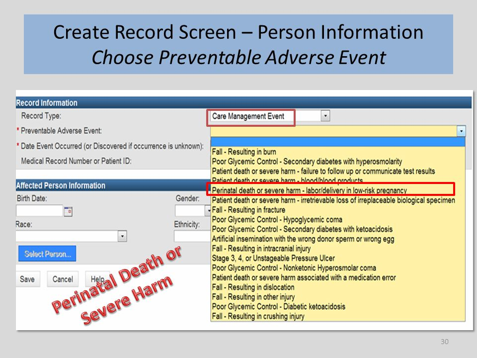 30 Create Record Screen – Person Information Choose Preventable Adverse Event