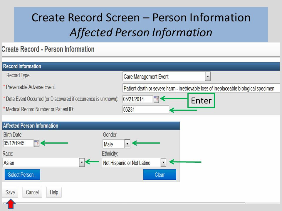 9 Create Record Screen – Person Information Affected Person Information Enter