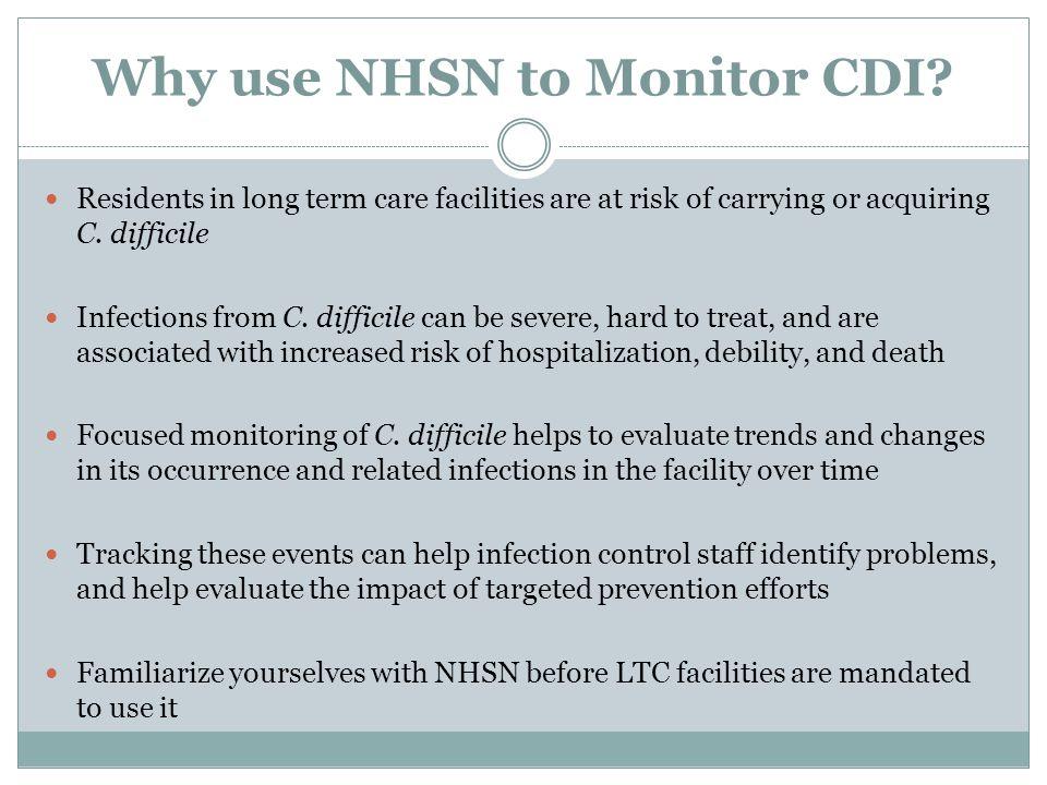 Why use NHSN to Monitor CDI.