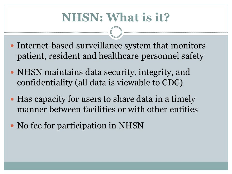 NHSN: What is it.