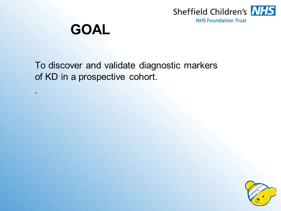 GOAL To discover and validate diagnostic markers of KD in a prospective cohort..