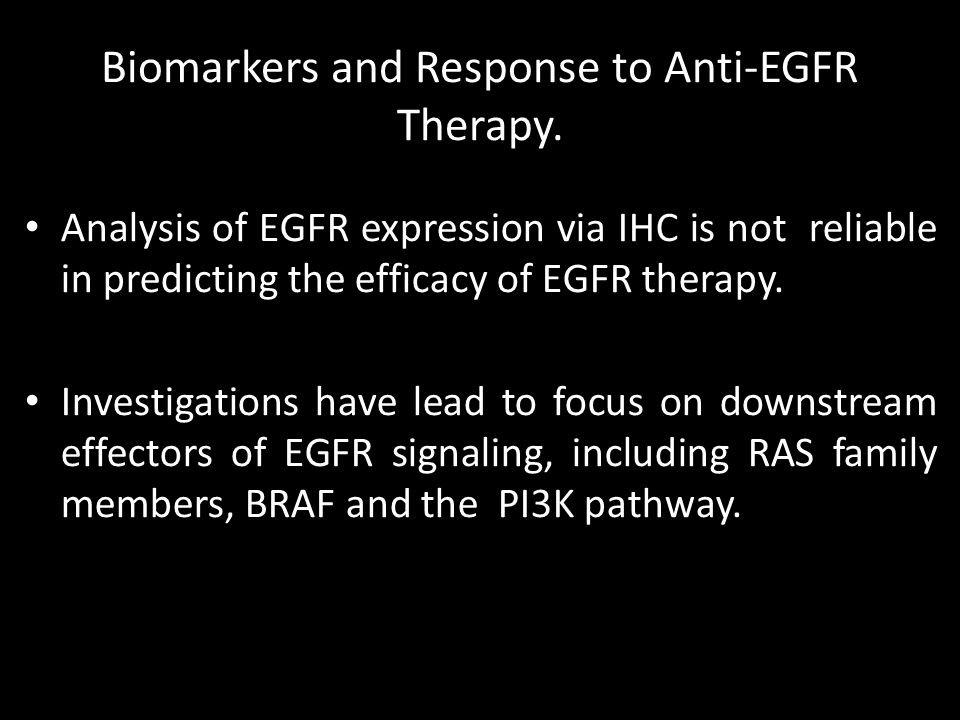 Biomarkers and Response to Anti-EGFR Therapy.