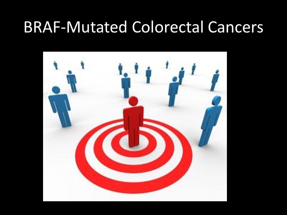 BRAF-Mutated Colorectal Cancers