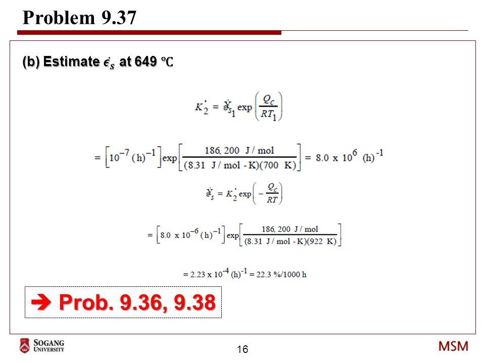 16 Problem 9.37  Prob. 9.36, 9.38