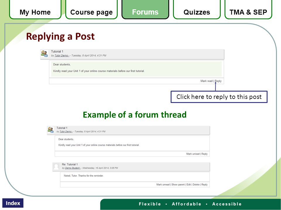 Example of a forum thread Click here to reply to this post Replying a Post QuizzesTMA & SEPMy HomeCourse page Forums Index