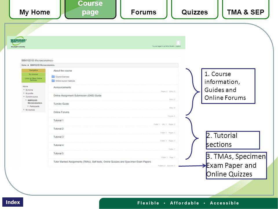 3. TMAs, Specimen Exam Paper and Online Quizzes 2.