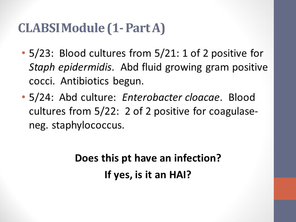 Test result indicates positive C.diff toxin A/B.